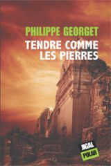Tendre comme les pierres,philippe georget,jigal,Petra