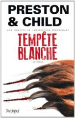 tempête blanche,preston,child,pedergast,aloysius,FBI