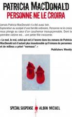 personne ne le croira,patricia macdonald,