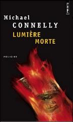 lumière morte,michael connelly