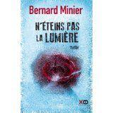 Bernard,minier,n'éteins pas,la lumière