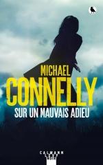 sur un mauvais adieu,michael connelly,