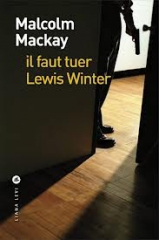 il_faut_tuer_lewis_winter.jpg