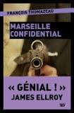 marseille confidential,françois thomazeau