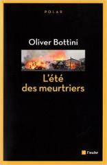 l'été des meurtriers,olivier bottini