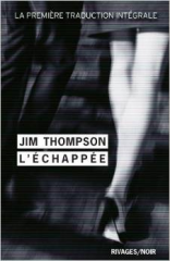 l'échappée,jim thompson