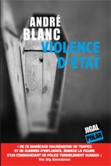 violence d'état, andré blanc