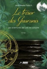 le trésor des guaranis (n°3),Jean-Marie Palach,