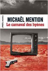 le carnaval des hyènes,michael mention