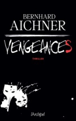 vengeances-bernhard-aichner.jpg