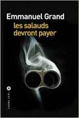 emmanuel_grand_les salauds_devront_payer.jpg