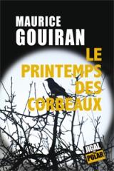 maurice gouiran,le printemps des corbeaux