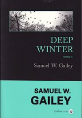 deep winter,samuel,galley,gallmeister